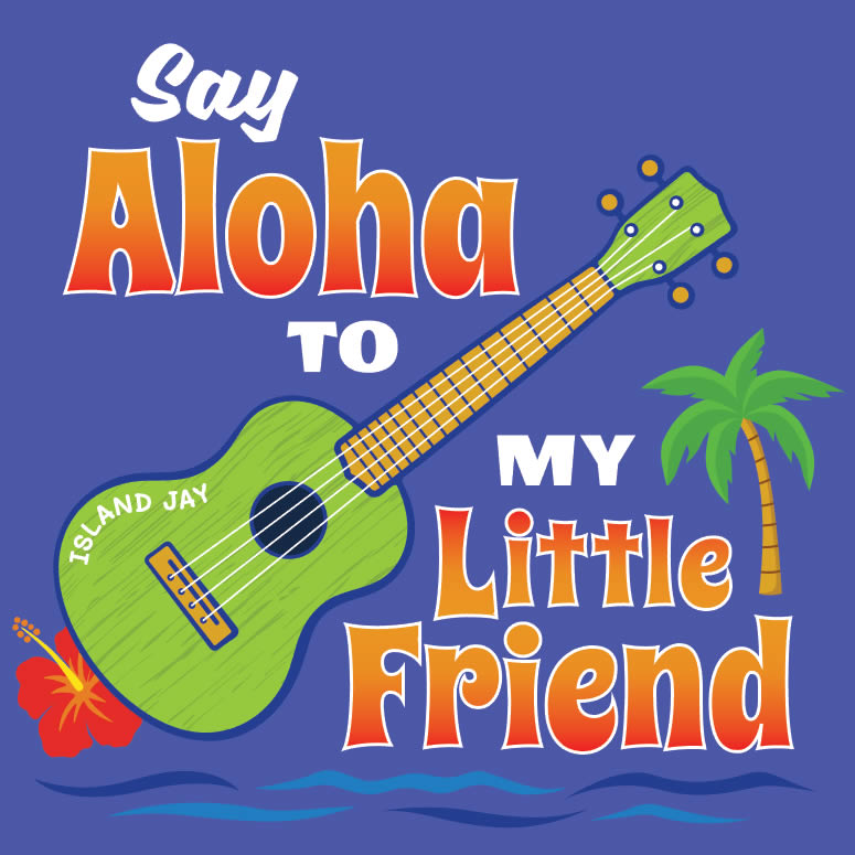 Say Aloha To My Little Friend Ukulele Sticker