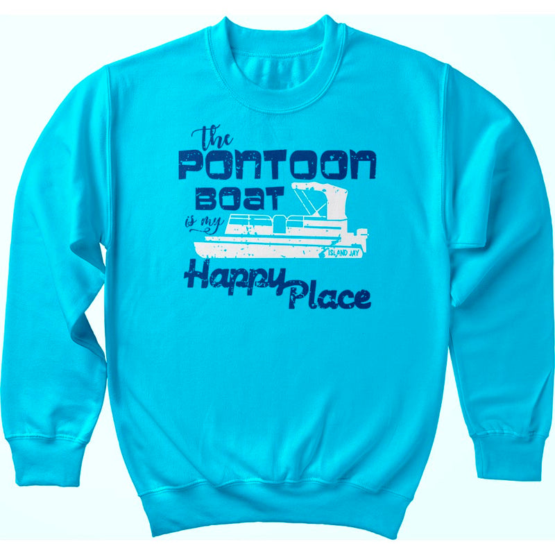 The Pontoon Boat Is My Happy Place Sweatshirt