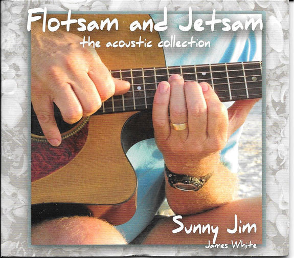 Sunny Jim Flotsam and Jetsam CD