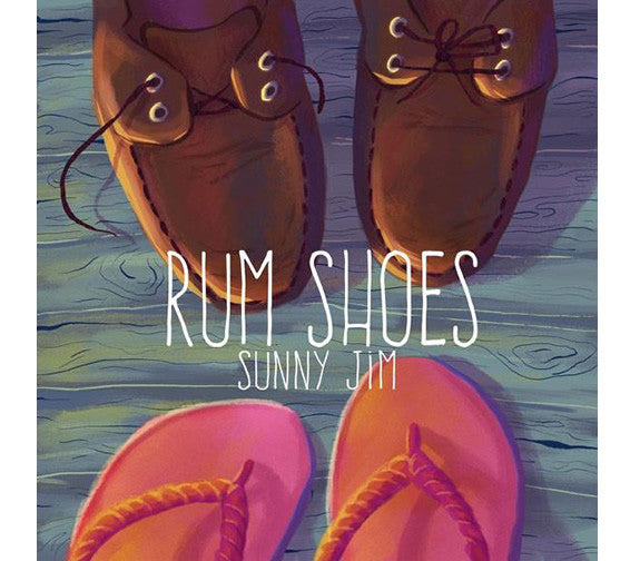 Sunny Jim Rum Shoes CD