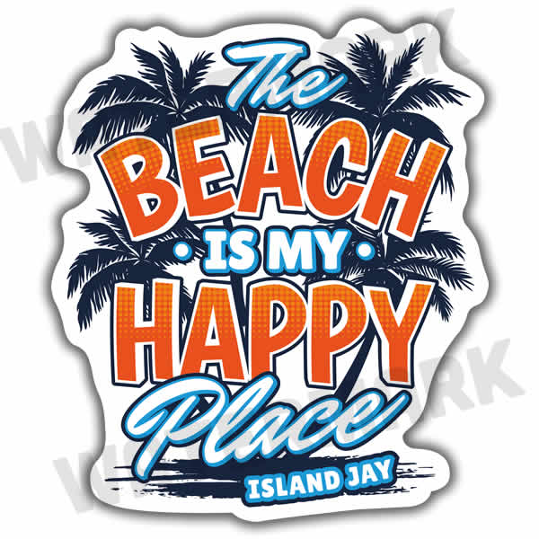 The Beach Is My Happy Place - Island Style Die Cut Beach Sticker