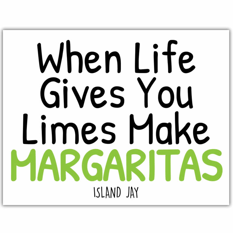 When Life GIves You Limes Make Margaritas Die Cut Beach Sticker