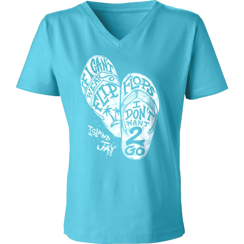 Ladies If I Can't Wear Flip Flops V-Neck T-Shirt