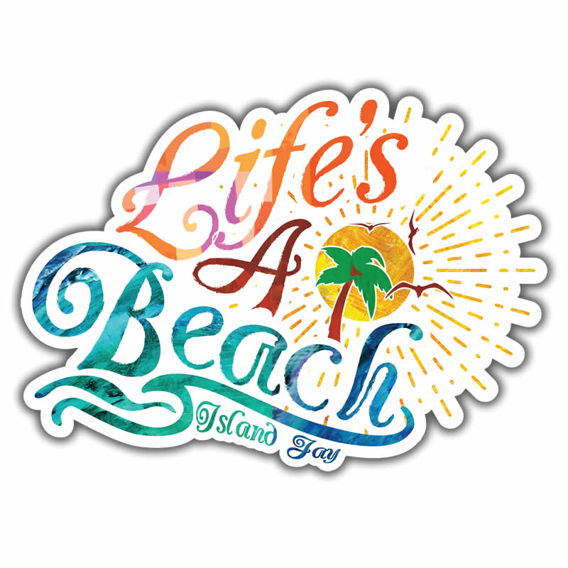 Life's a Beach Die Cut Beach Sticker