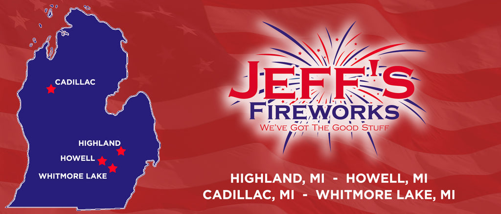 Jeffs Fireworks Michigan Locations, howell michigam, highland michigan, whitmore lake michigan, fireworks