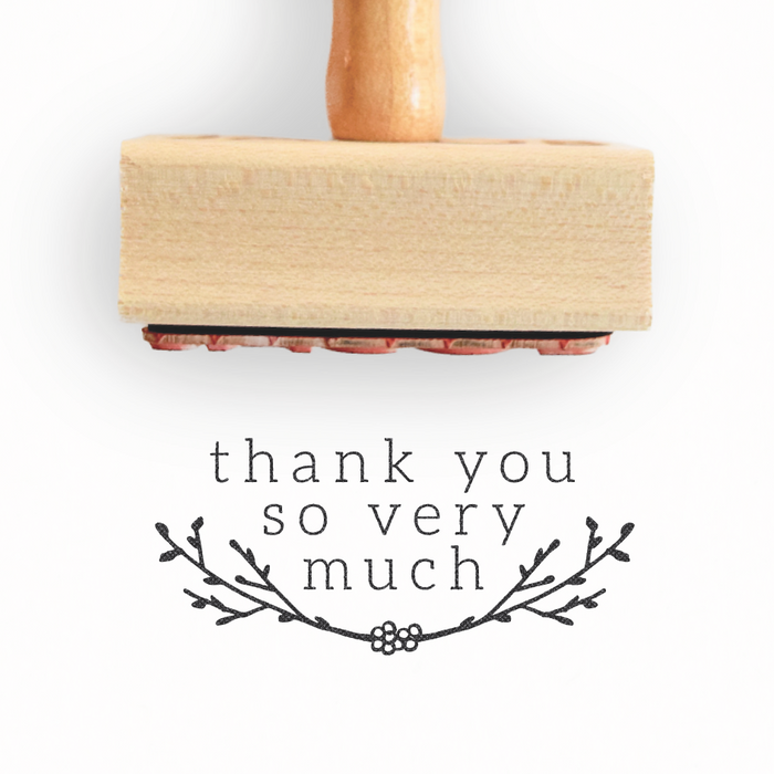 Branch Collection - Thank You So Very Much Stamp by Creatiate - Custom Rubber Stamp - We make awesome rubber stamps so that you can create quick + easy, branded + professional custom packaging.