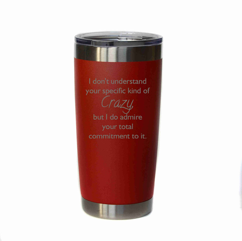 "Engraved Coffee/Cocktail Tumbler ""I Don't Understand"""