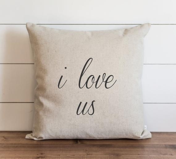 I Love Us Pillow Cover