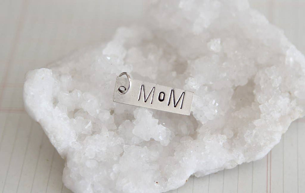 Hand Stamped Tag Mom Charm