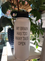 32 oz. Engraved Water Bottle - Too Many Tabs Open- White