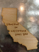 Someone in California Loves You Magnet