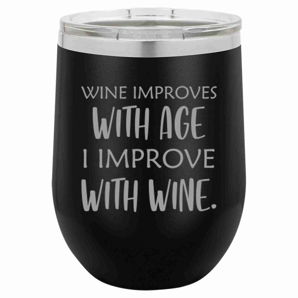Wine Improves With Age Tumbler