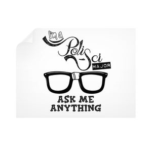 I'M A POLISCI MAJOR - ASK ME ANYTHING DESIGN Horizontal Wall Decals - Gordon Wear