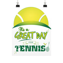 It's a Great Day For Tennis Vertical Fine Art Prints (Posters) -  Poster  - 2