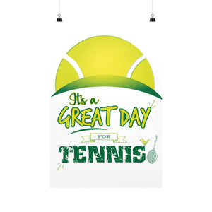 It's a Great Day For Tennis Vertical Fine Art Prints (Posters) - Gordon Wear