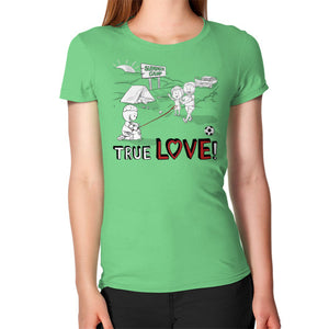 TRUE LOVE! Women's T-Shirt -  T-Shirt  - 7