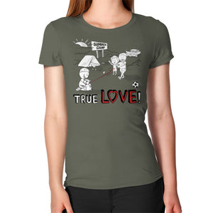 TRUE LOVE! Women's T-Shirt -  T-Shirt  - 17