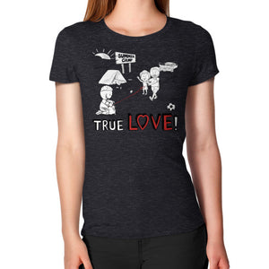 TRUE LOVE! Women's T-Shirt -  T-Shirt  - 19