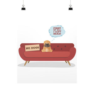 Dogs Can't Read. Duh! Vertical Fine Art Prints (Posters) -  Poster  - 4