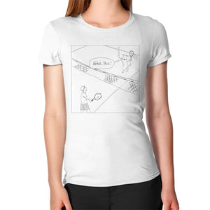 """Fetch This!"" Women's T-Shirt for Dog and Tennis Lovers. Who's fetching the ball NOW, huh??  (This is a great Tennis gift!) - Gordon Wear"