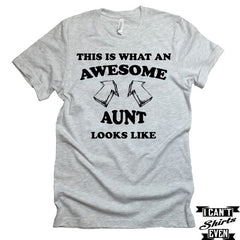 This Is How Awesome Aunt Looks Like T-Shirt. Funny Shirt For Aunt. Birthday Aunt To Be Gift.