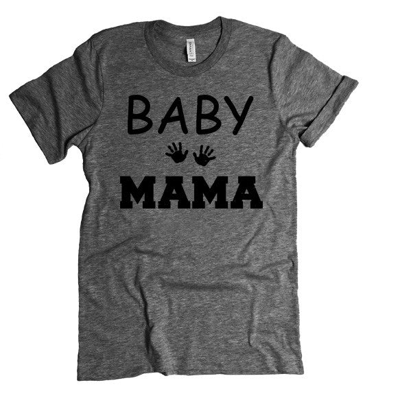 New Mother Gift. BABY Mama Tee. Baby Shower Gift. Funny Prego Pregnant Mom To Be Shirt.