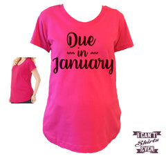 Due In January Maternity Shirt.