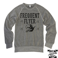 Frequent Flyer Witch Halloween Shirt. Eco-Fleece Sweatshirt. Spell Shirt. Unisex