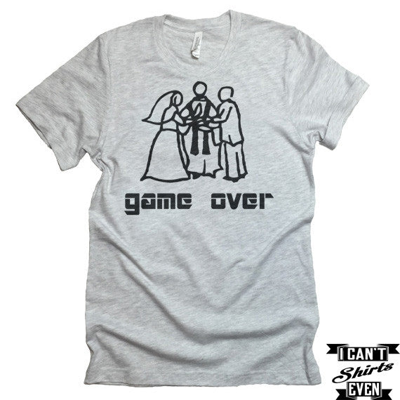 Game Over T-shirt. Party Engagement Gift. Wedding Gift