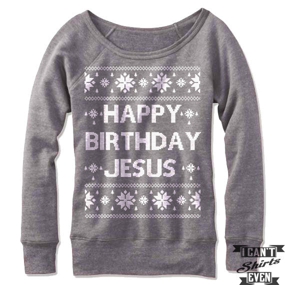 Happy Birthday Jesus Off-The-Shoulder Sweater