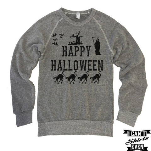 Happy Halloween Shirt. Eco-Fleece Sweatshirt. Scary Costume.