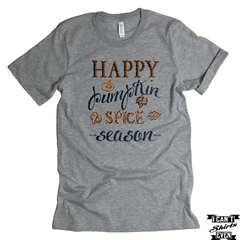 Happy Pumpkin Spice Season T shirt. Autumn Tee.