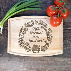 No Bitchin' In My Kitchen. Cutting Board. Funny Kitchen Decor. Funny Gift For Mom. Grandma. Engraved. #48