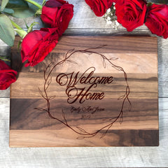 Welcome Home Cutting Board. #30