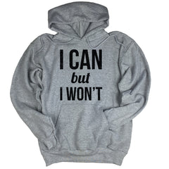 I Can But I Won't