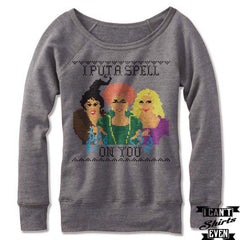 I Put a Spell On You Sweatshirt Off The Shoulder Halloween Costume. Wide Neck.