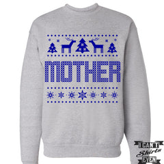 Mother Ugly Sweater. Ugly Christmas Sweatshirt. Jumper. Merry Christmas Sweater.