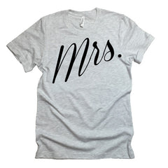 Mrs. T-shirt. Mrs and Mr Bachelorette Party Engagement Gift. Wedding Gift. Bridal Shower.