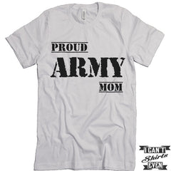 Proud Army Mom Tee. Army Support Shirt. Mother's Day Gift. Unisex Tee.