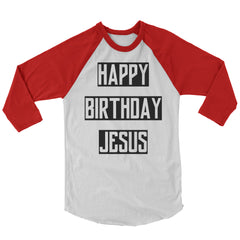 Happy Birthday Jesus Baseball Shirt