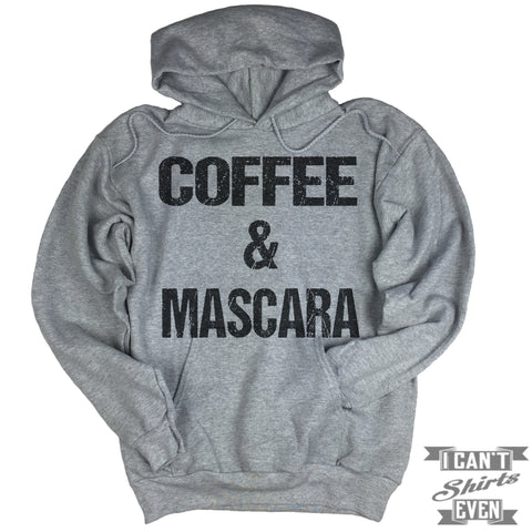 Coffee And Mascara Hoodie.