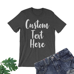 Bridal Custom Tee. Your Text Here