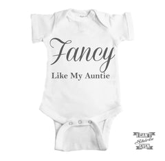 Fancy Like My Auntie Onesie