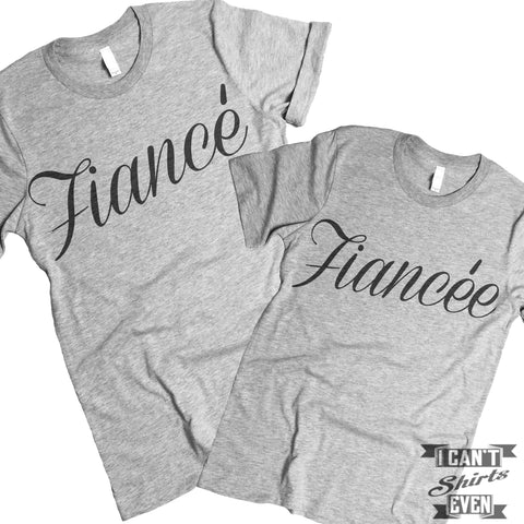 Fiance Fiancee Couples Shirt. Unisex.