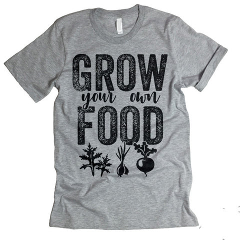 grow your own food shirt