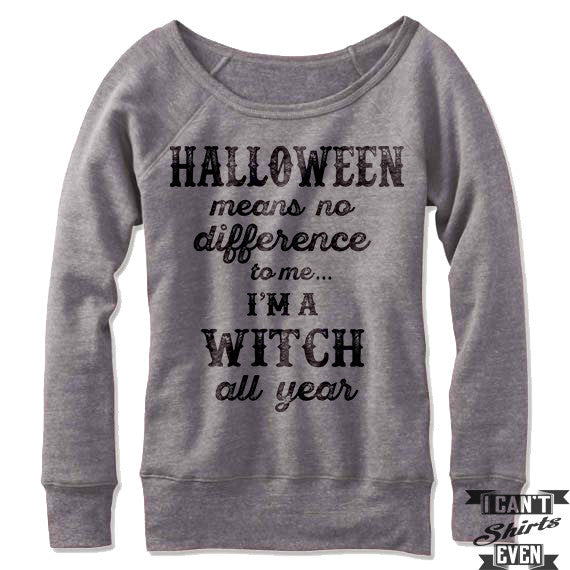 Funny Witch Sweatshirt. Off The Shoulder Sweater. Halloween.