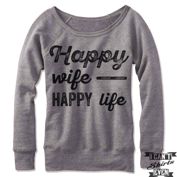 Happy Wife Happy Life Off Shoulder Sweater.