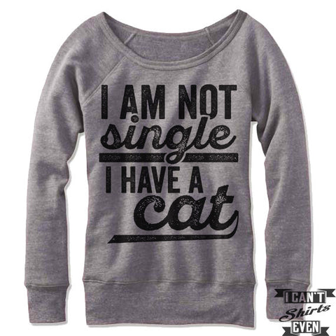 I Am Not Single I Have A Cat Off-The-Shoulder Sweater