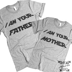 I Am Your Father. I Am Your Mother.  T Shirt