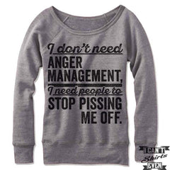 I Don't Need Anger Management Off Shoulder Sweater.